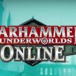 Warhammer Underworlds: Online: анонс
