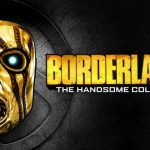 Borderlands: The Handsome Collection: получите бесплатно
