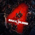 Back 4 Blood: это, скорее всего Left 4 Dead 3 в новом облике